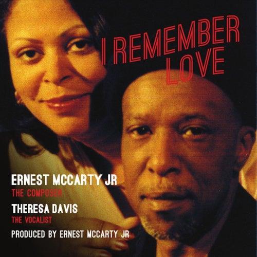 I Remember Love de Ernest McCarty Jr