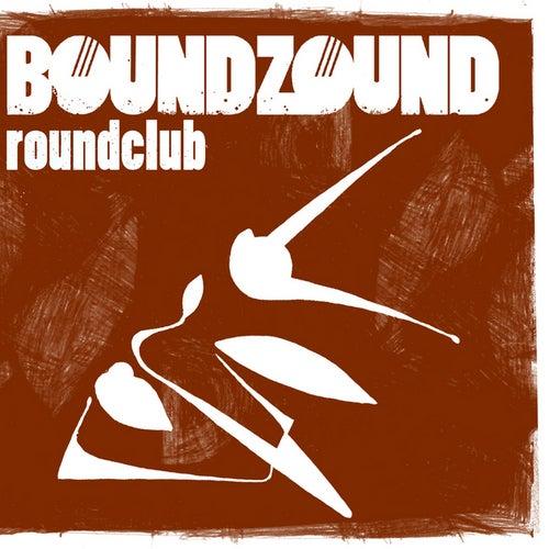 Roundclub von Boundzound