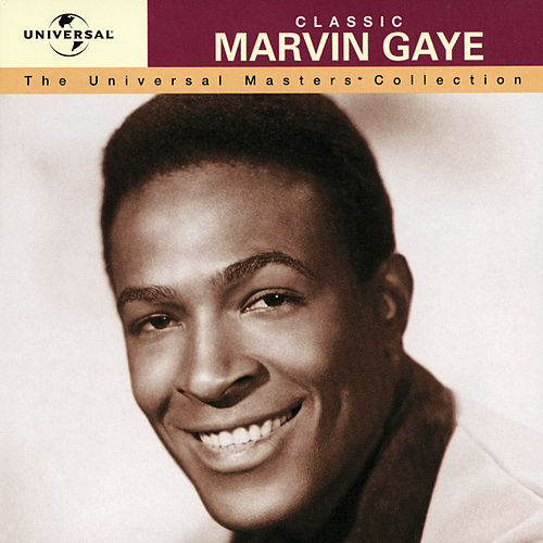 Classic - The Universal Masters Collection von Marvin Gaye
