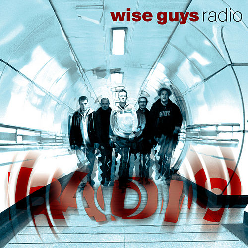 Radio von Wise Guys