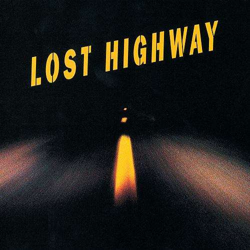 Lost Highway von Various Artists