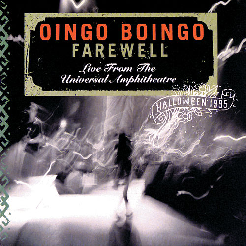 Farewell: Live From The Universal Amphitheatre-Halloween 1995 de Oingo Boingo
