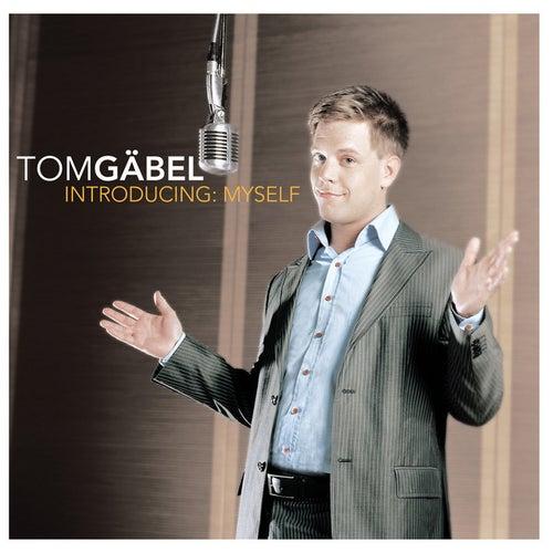 Introducing: Myself von Tom Gaebel
