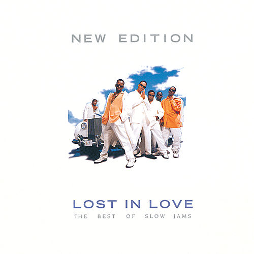 Lost In Love: The Best Of Slow Jams (Reissue) by New Edition