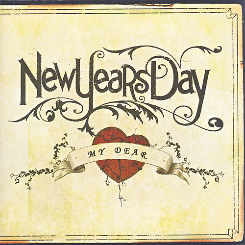 My Dear by New Years Day