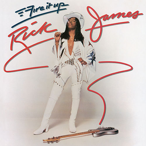 Fire It Up de Rick James