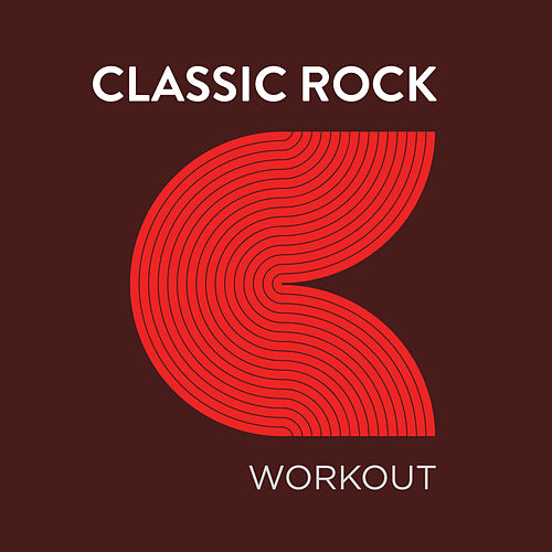 Classic Rock Workout by Various Artists