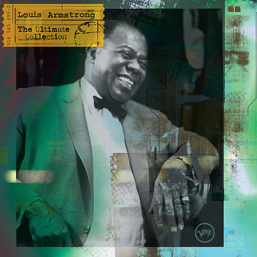 The Ultimate Collection: Louis Armstrong von Louis Armstrong