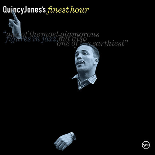 Quincy Jones's Finest Hour von Quincy Jones