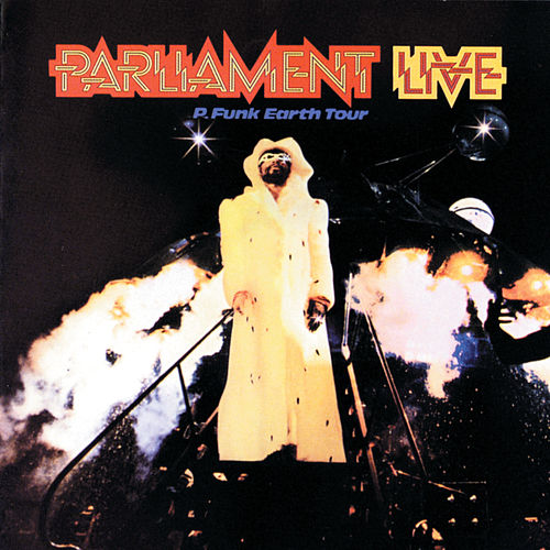 Live: P Funk Earth Tour de Parliament