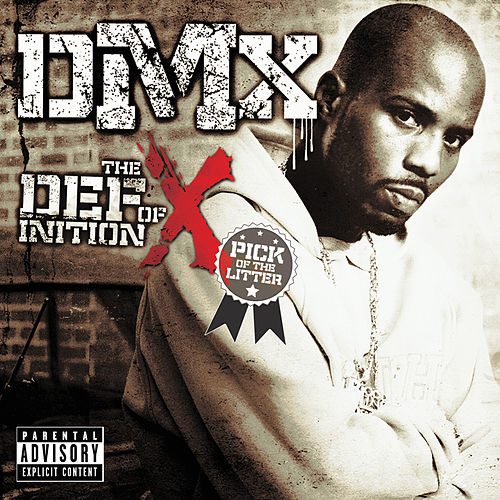 The Definition of X: Pick Of The Litter de DMX