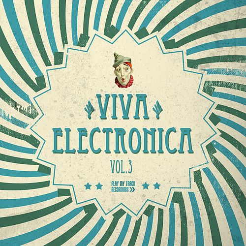 Viva Electronica, Vol. 3 von Various Artists