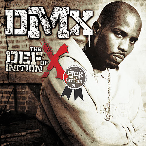 The Definition of X: Pick Of The Litter von DMX