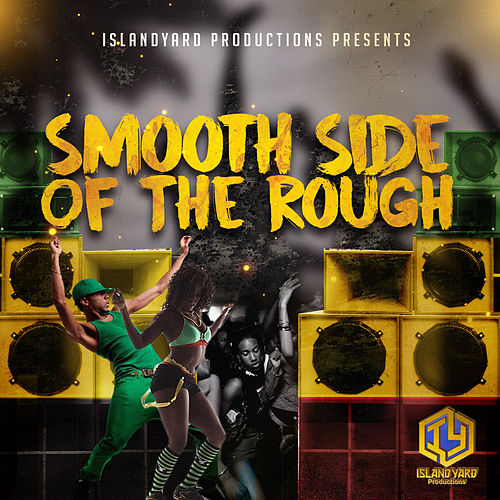 Smooth Side of the Rough by Various Artists