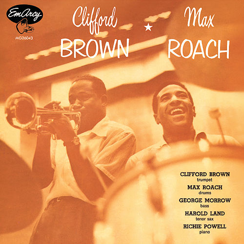 Clifford Brown And Max Roach de Clifford Brown