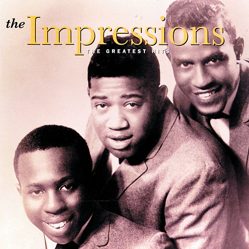 The Greatest Hits by The Impressions