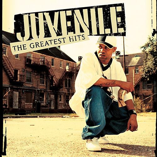 Greatest Hits by Juvenile