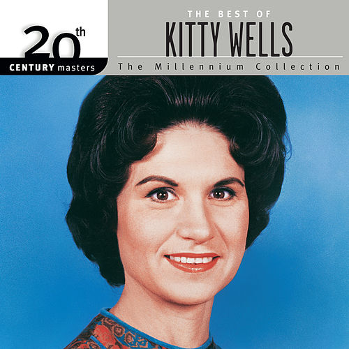 20th Century Masters: The Best of Kitty Wells - The Millennium Collection de Kitty Wells