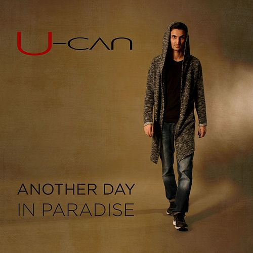 Another Day in Paradise von U-Can