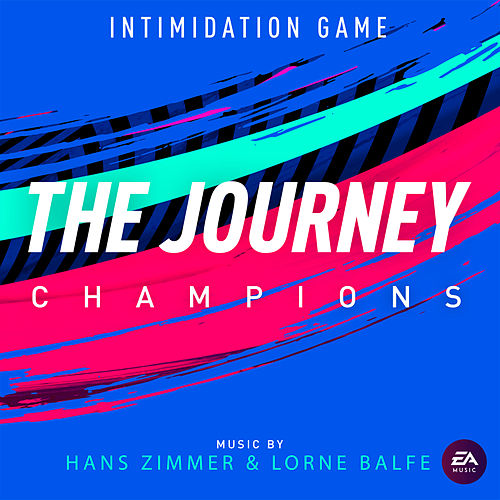 Intimidation Game (Single from the Journey: Champions Original Soundtrack) by Hans Zimmer