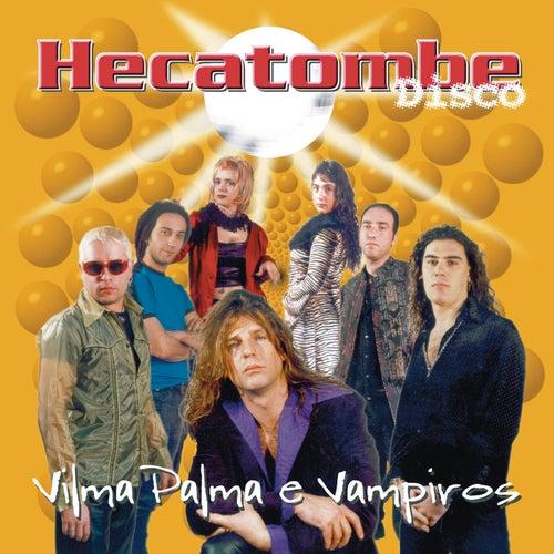 Hecatombe Disco de Vilma Palma E Vampiros