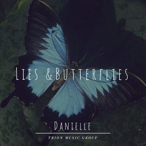 Lies & Butterflies by Danielle