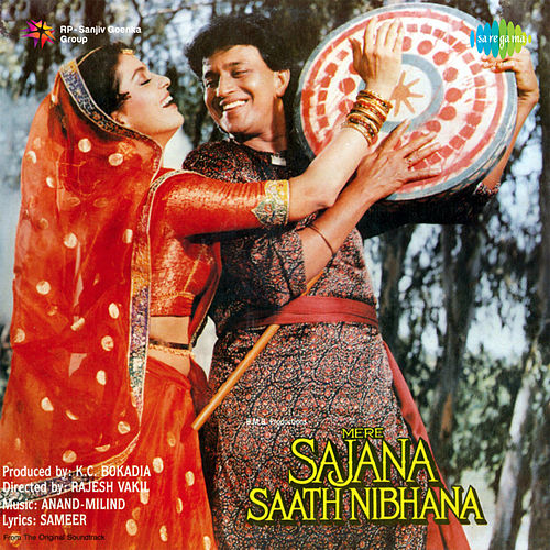 Mere Sajana Saath Nibhana (Original Motion Picture Soundtrack) de Udit Narayan