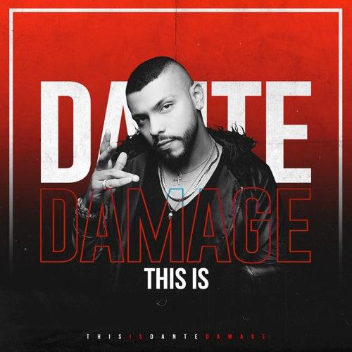 This Is Dante Damage de Dante Damage