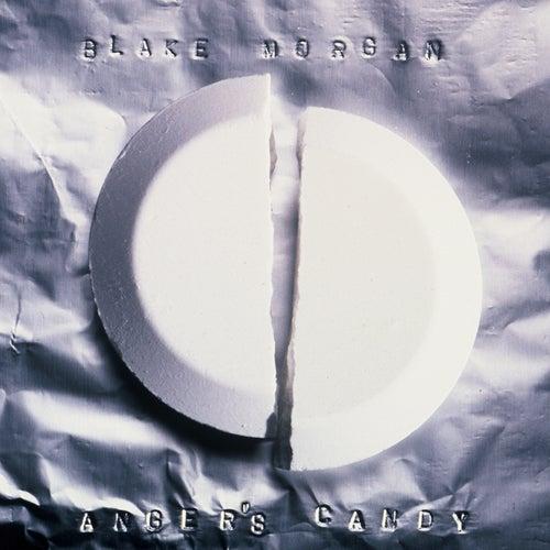 Anger's Candy (Remastered) von Blake Morgan