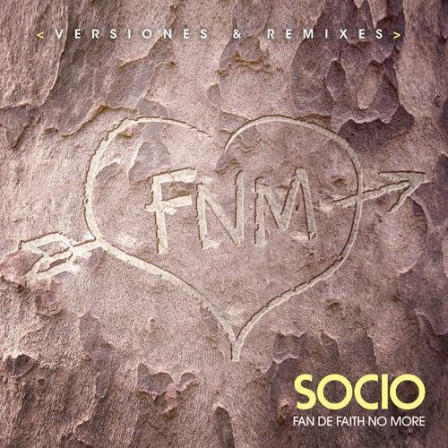 Fan de Faith No More (Versiones y Remixes) de el Socio