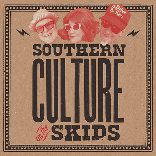 Bootleggers Choice by Southern Culture on the Skids