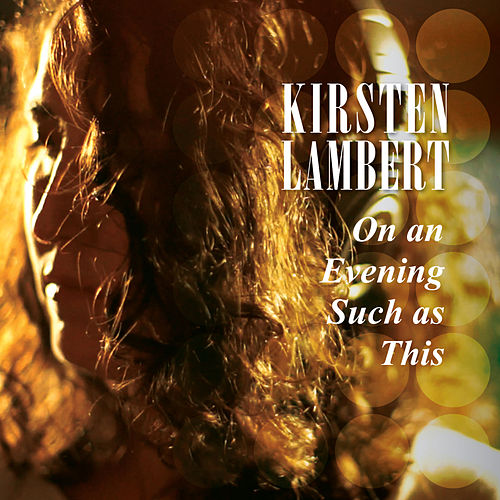 On an Evening Such as This de Kirsten Lambert