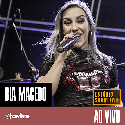 Bia Macedo no Estúdio Showlivre (Ao Vivo) de Bia Macedo