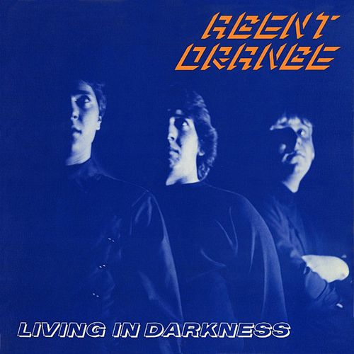 Living in Darkness (40th Anniversary Edition) von Agent Orange