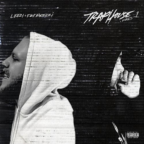 Traphouse Vibes, Vol. I by Leezy