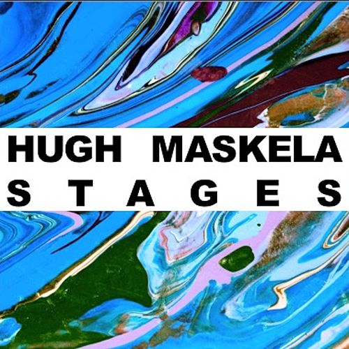 Stages by Hugh Masekela