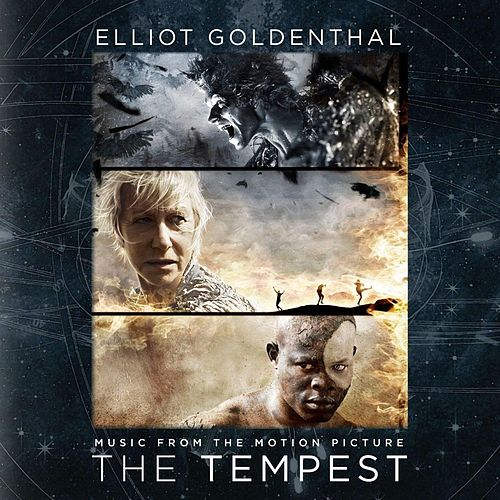 Goldenthal: The Tempest (Music from the Motion Picture) by Elliot Goldenthal