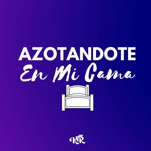 Azotandote en Mi Cama (feat. DJ Lauuh) de Kevo DJ