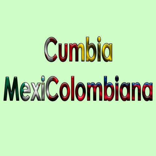 Cumbia Mexicolombiana de Cumbia MexiColombiana