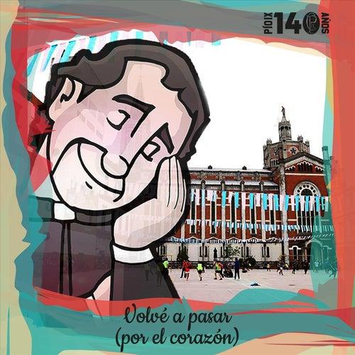 Volvé a Pasar (Por el Corazón) de Alejandro Fernández