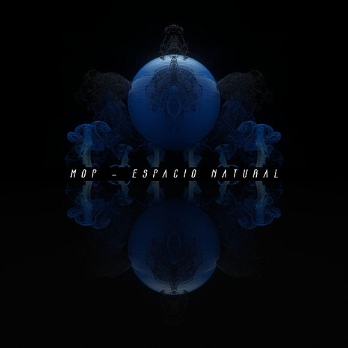 Espacio Natural - EP by M.O.P.