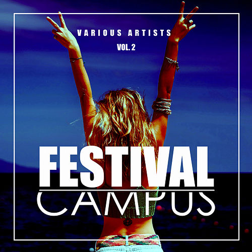 Festival Campus, Vol. 2 - EP by Various Artists