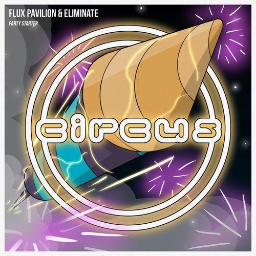 Party Starter by Flux Pavilion
