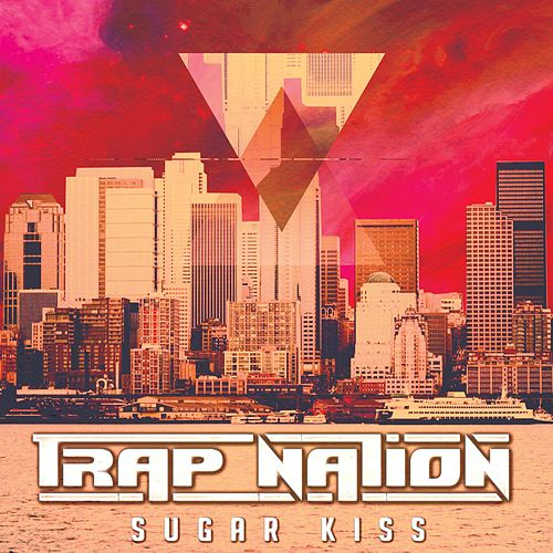 Sugar Kiss de Trapnation