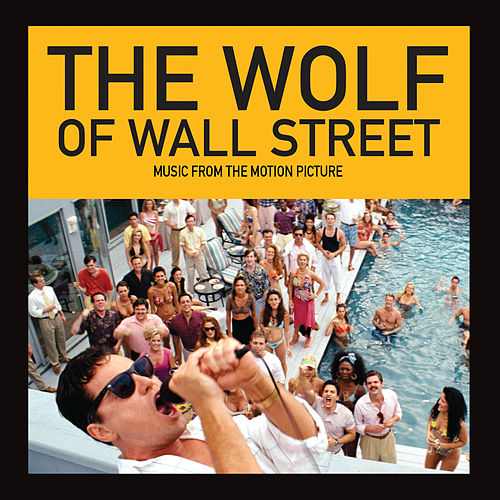 The Wolf Of Wall Street (Music From The Motion Picture) de Various Artists