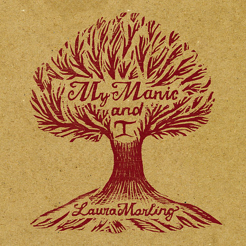 My Manic And I de Laura Marling
