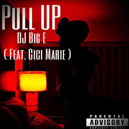 Pull Up de DJ Big E