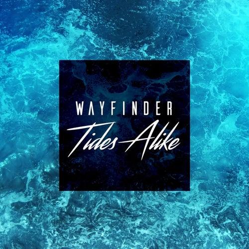 Wayfinder by Tides Alike