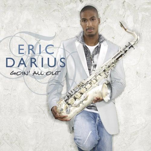 Goin' All Out de Eric Darius