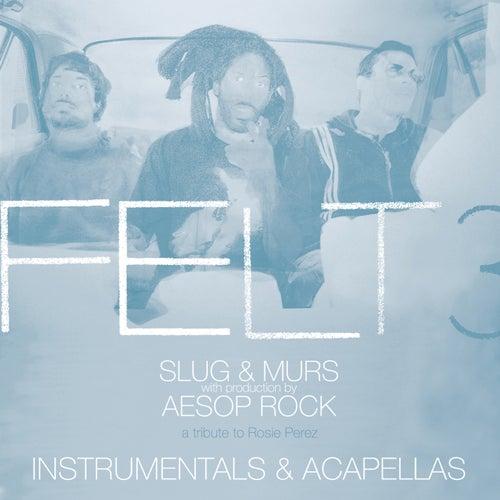 Felt 3: A Tribute To Rosie Perez (Instrumentals & Acapellas) by Felt